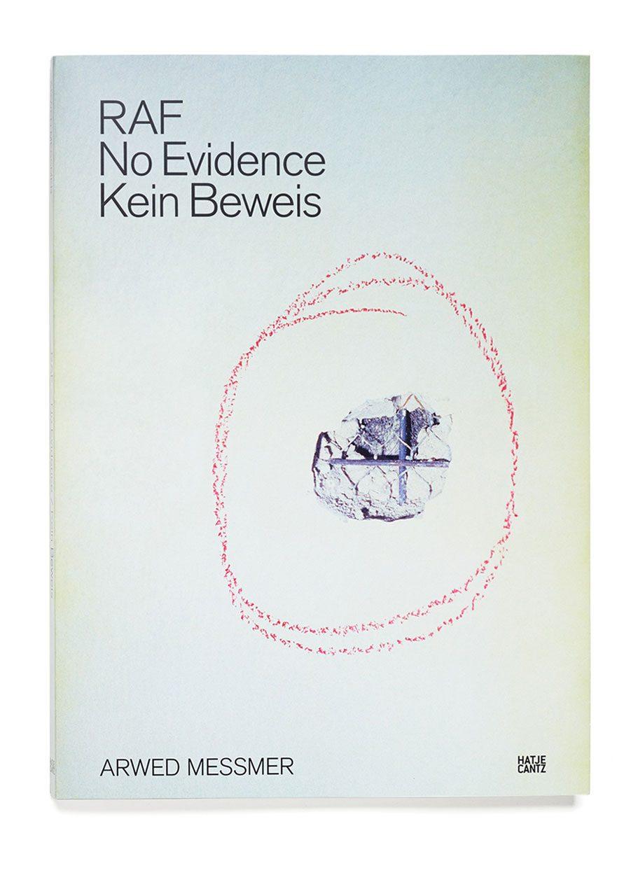 RAF – No Evidence / Kein Beweis